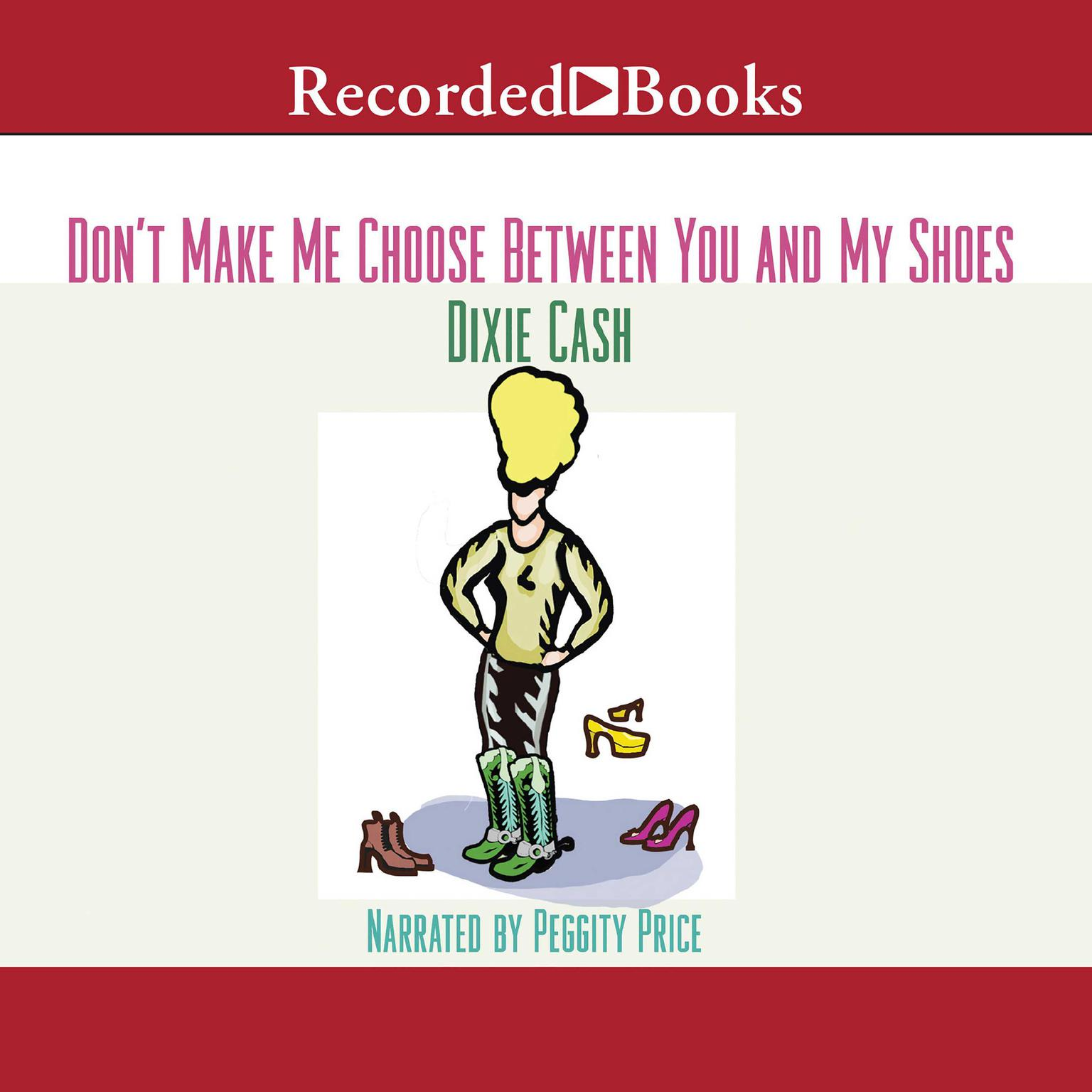 Printable Don't Make Me Choose between You and My Shoes Audiobook Cover Art