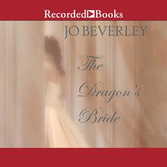 The Dragons Bride Audiobook, by Jo Beverley