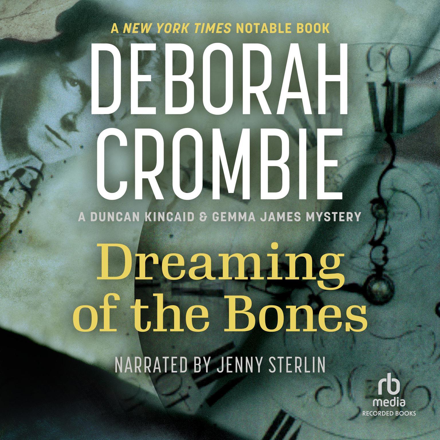Dreaming of the Bones Audiobook, by Deborah Crombie