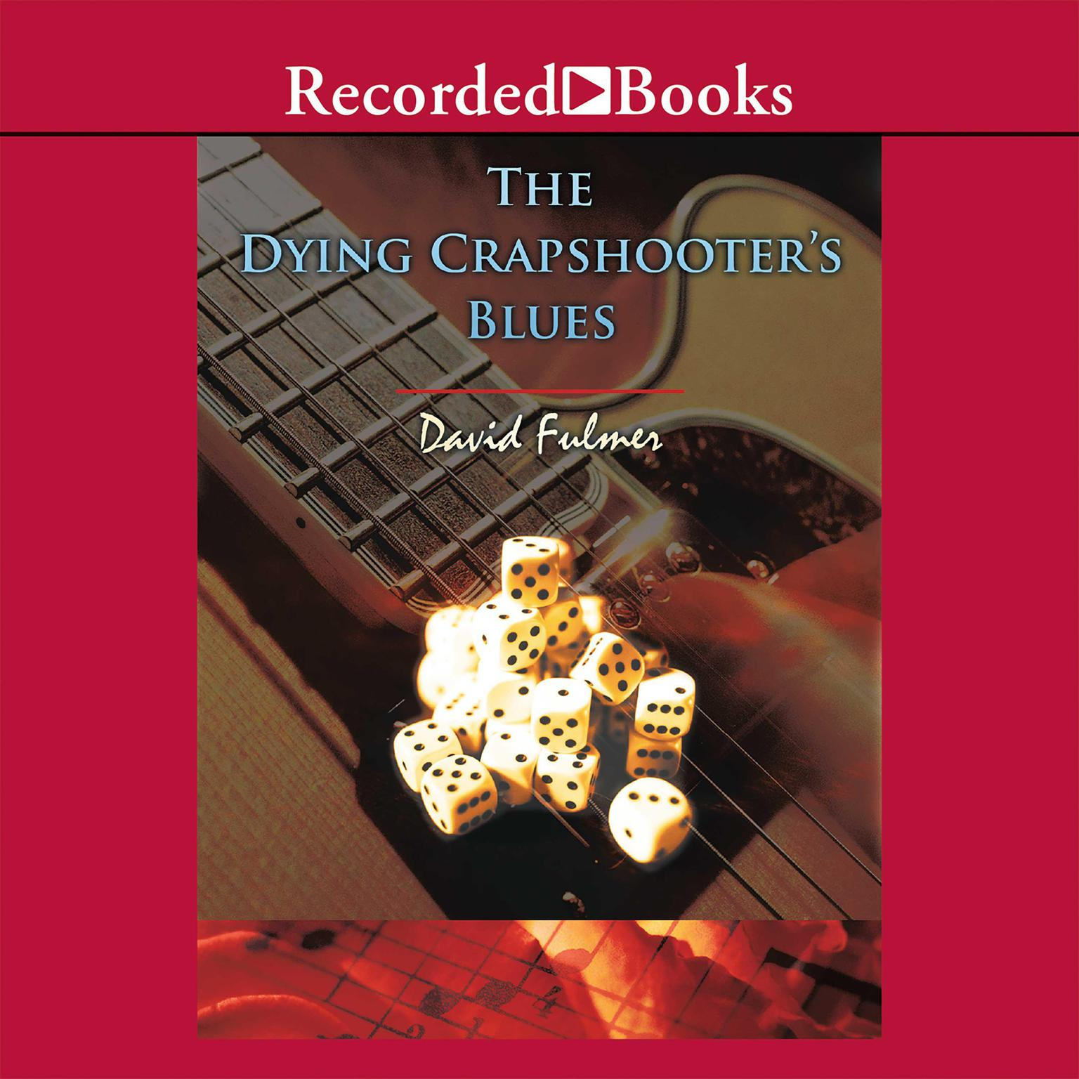 Printable The Dying Crapshooter's Blues Audiobook Cover Art