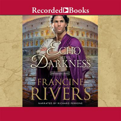 An Echo in the Darkness Audiobook, by Francine Rivers