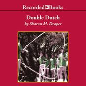Double Dutch Audiobook, by Sharon M. Draper