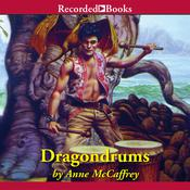 Dragondrums Audiobook, by Anne McCaffrey