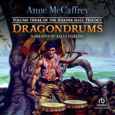 Dragondrums Audiobook, by Anne McCaffrey
