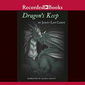 Dragons Keep Audiobook, by Janet Lee Carey