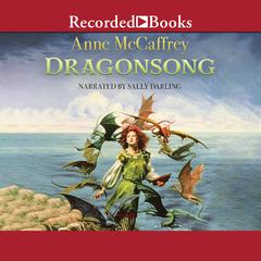 Dragonsong Audiobook, by Anne McCaffrey