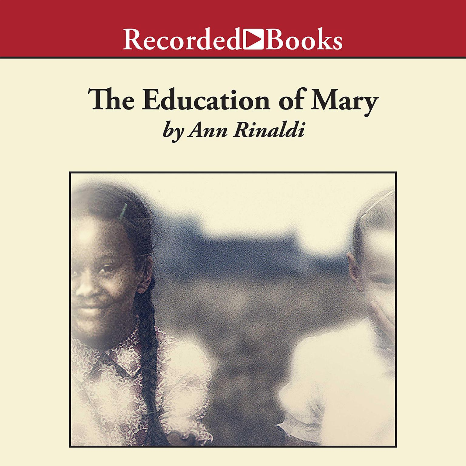 Printable The Education of Mary: A Little Miss of Color, 1832 Audiobook Cover Art