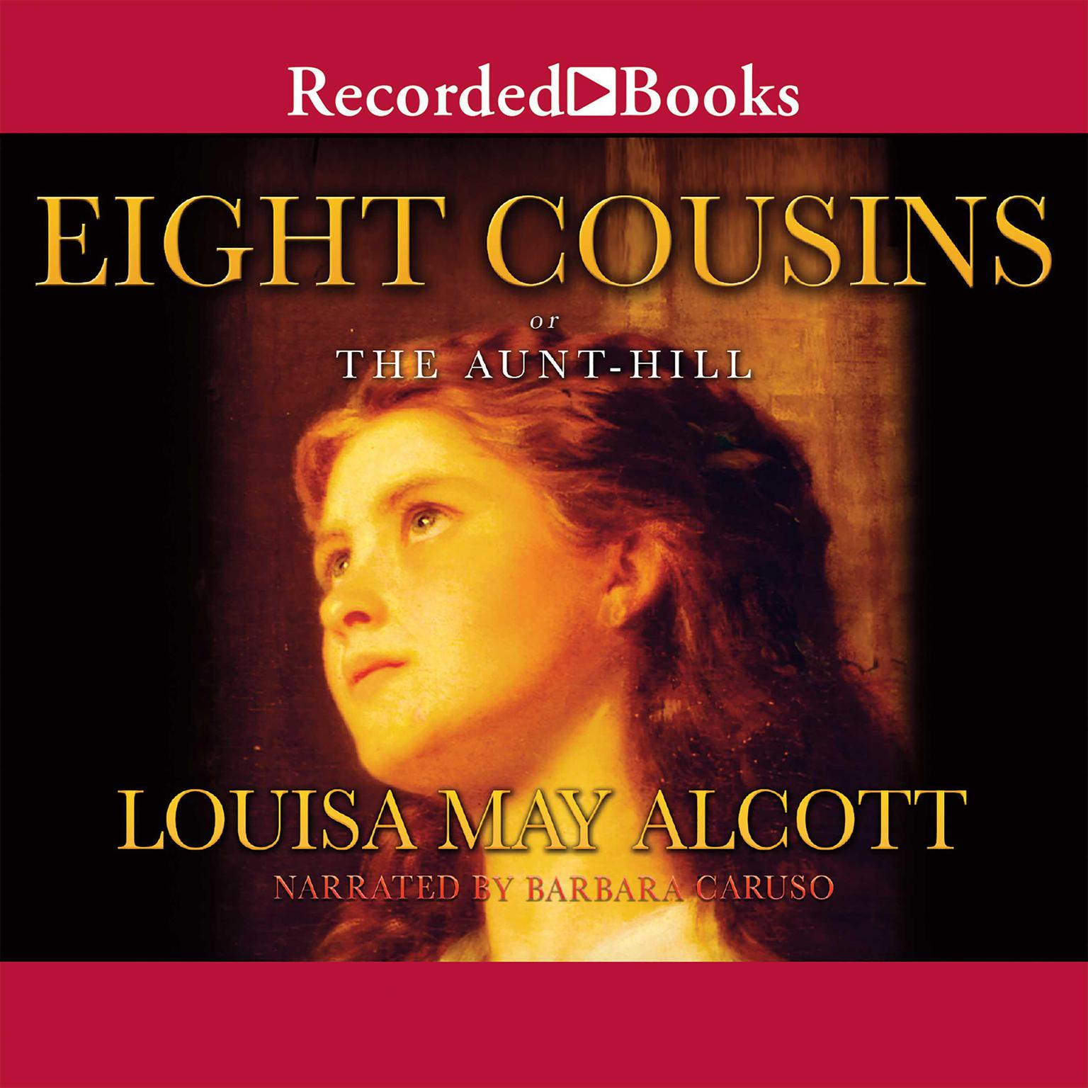 Printable Eight Cousins, or The Aunt-Hill Audiobook Cover Art