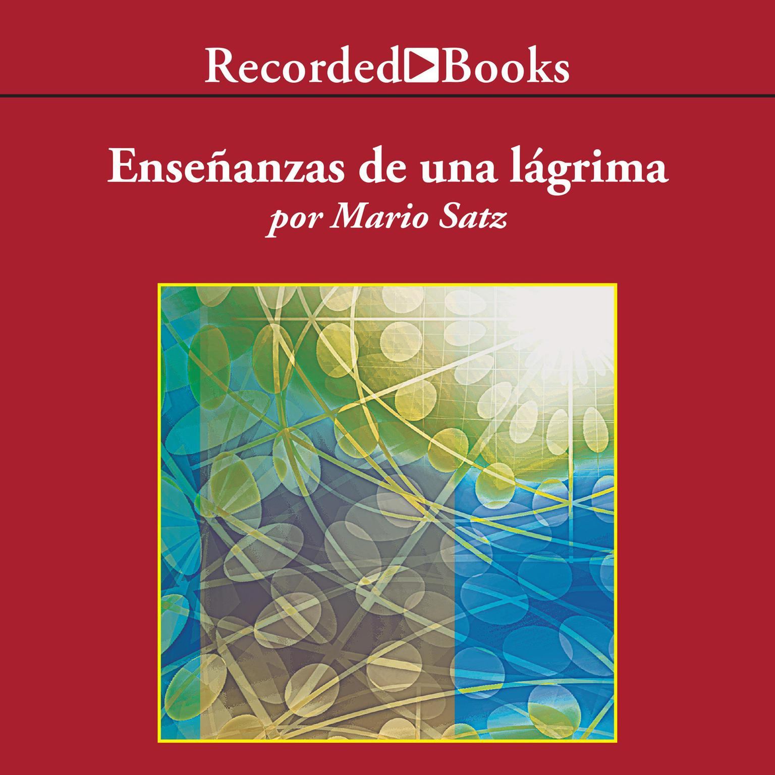 Printable Enseñanzas de una lágrima Audiobook Cover Art