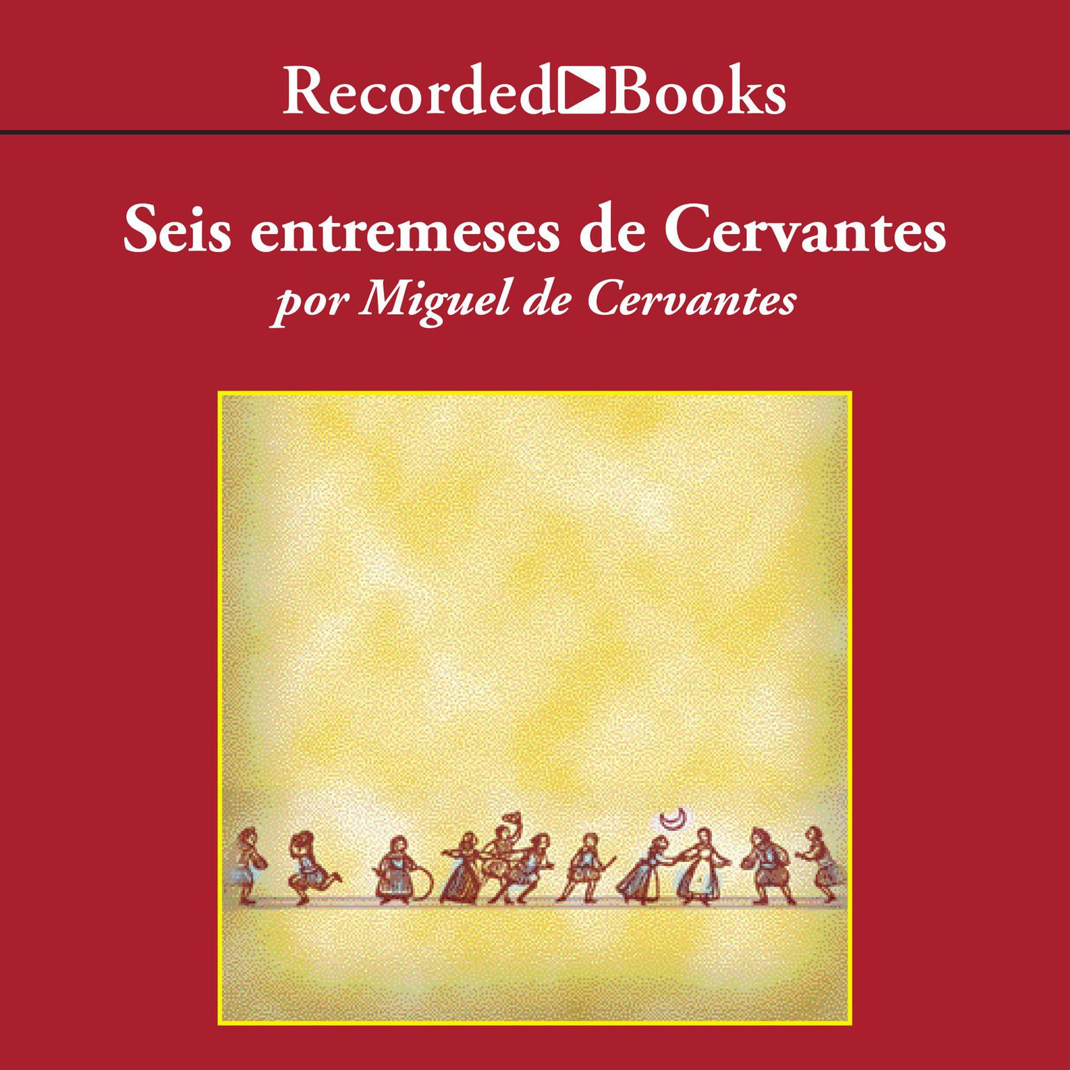 Printable Seis entremeses de Cervantes Audiobook Cover Art