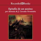 Epitafio de un asesino Audiobook, by Antonia Corrales