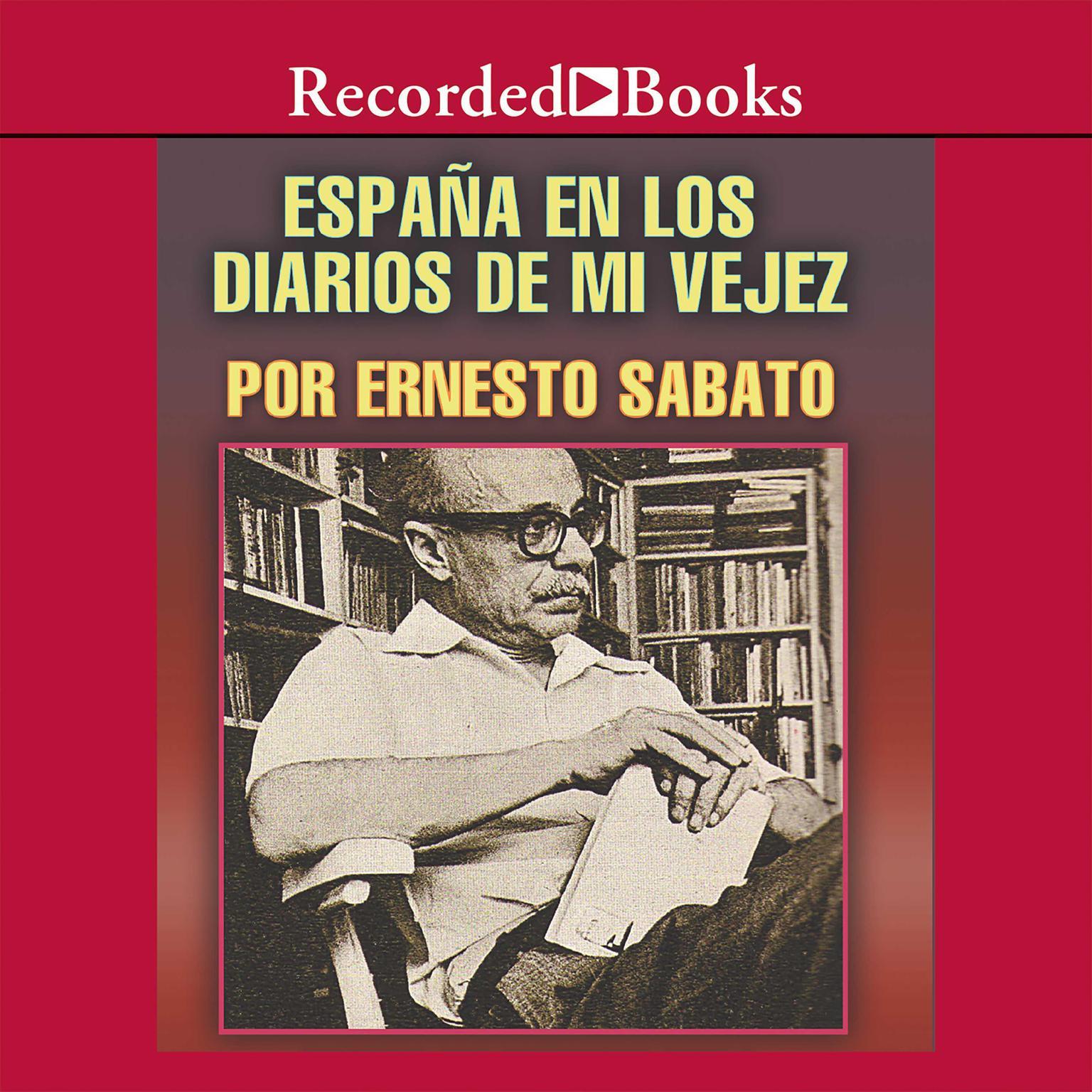 Printable España el los diarios de mi vejez Audiobook Cover Art
