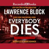 Everybody Dies Audiobook, by Lawrence Block