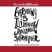 Everything Is Illuminated, by Jonathan Safran Foer