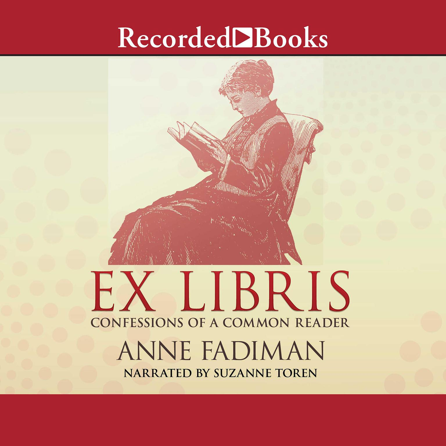 Printable Ex Libris: Confessions of a Common Reader Audiobook Cover Art