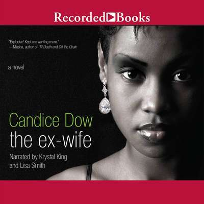 The Ex-Wife Audiobook, by Candice Dow