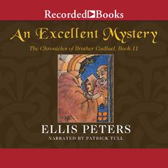An Excellent Mystery Audiobook, by Ellis Peters