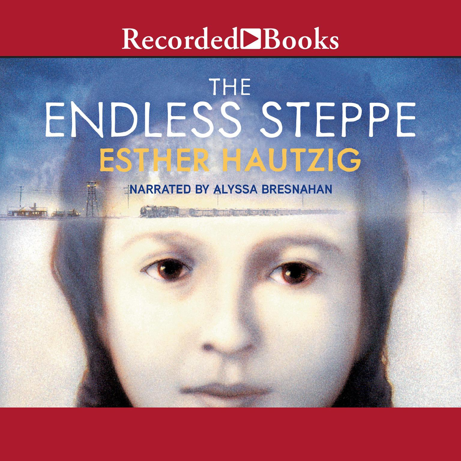 Printable The Endless Steppe: Growing Up in Siberia Audiobook Cover Art