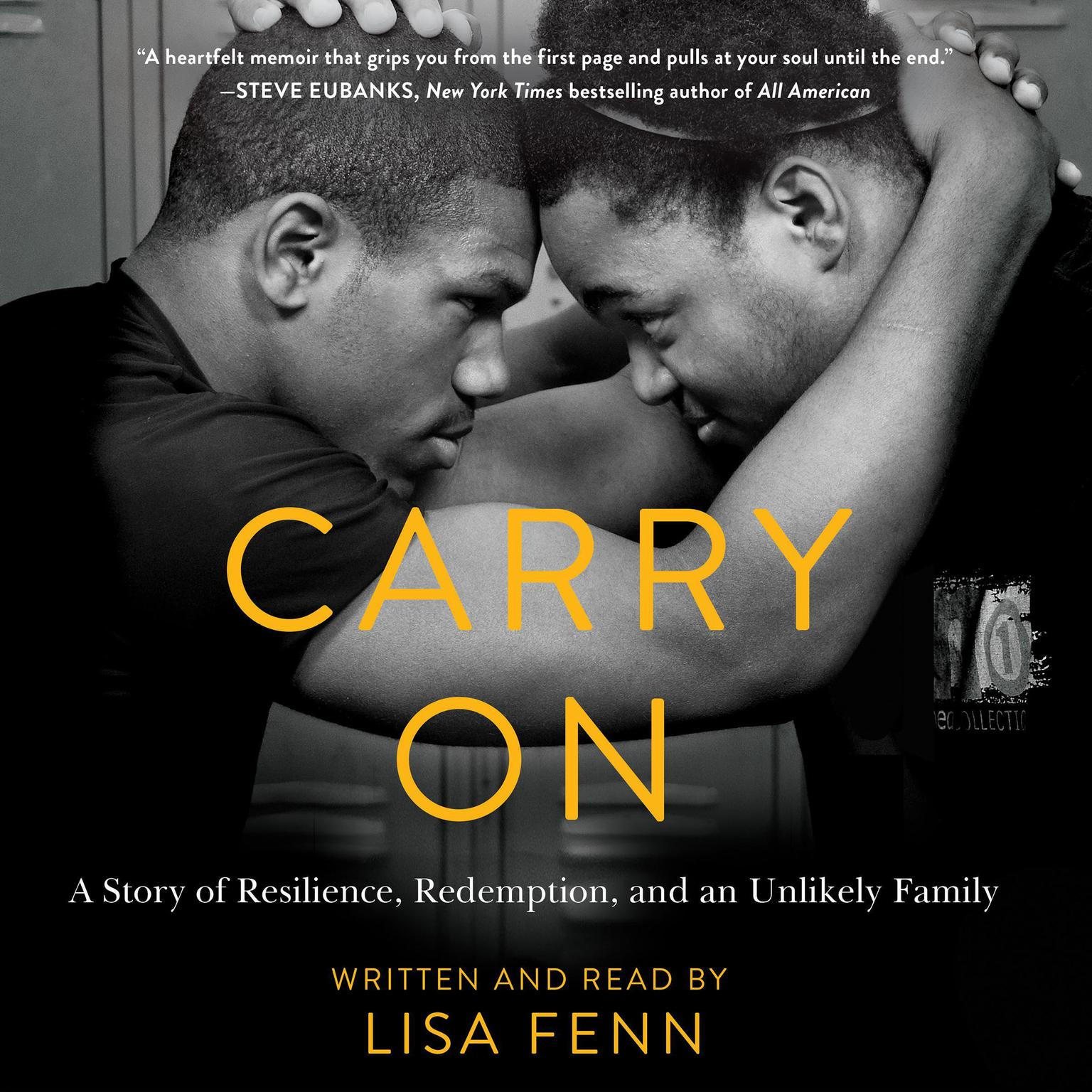 Printable Carry On: A Story or Resilience, Redemption, and an Unlikely Family Audiobook Cover Art