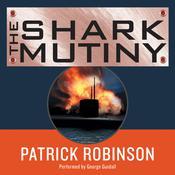 The Shark Mutiny, by Patrick Robinson