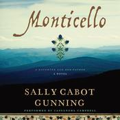 Monticello: A Daughter and Her Father; A Novel Audiobook, by Sally Cabot Gunning