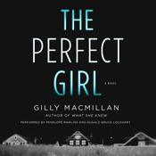 The Perfect Girl: A Novel Audiobook, by Gilly Macmillan