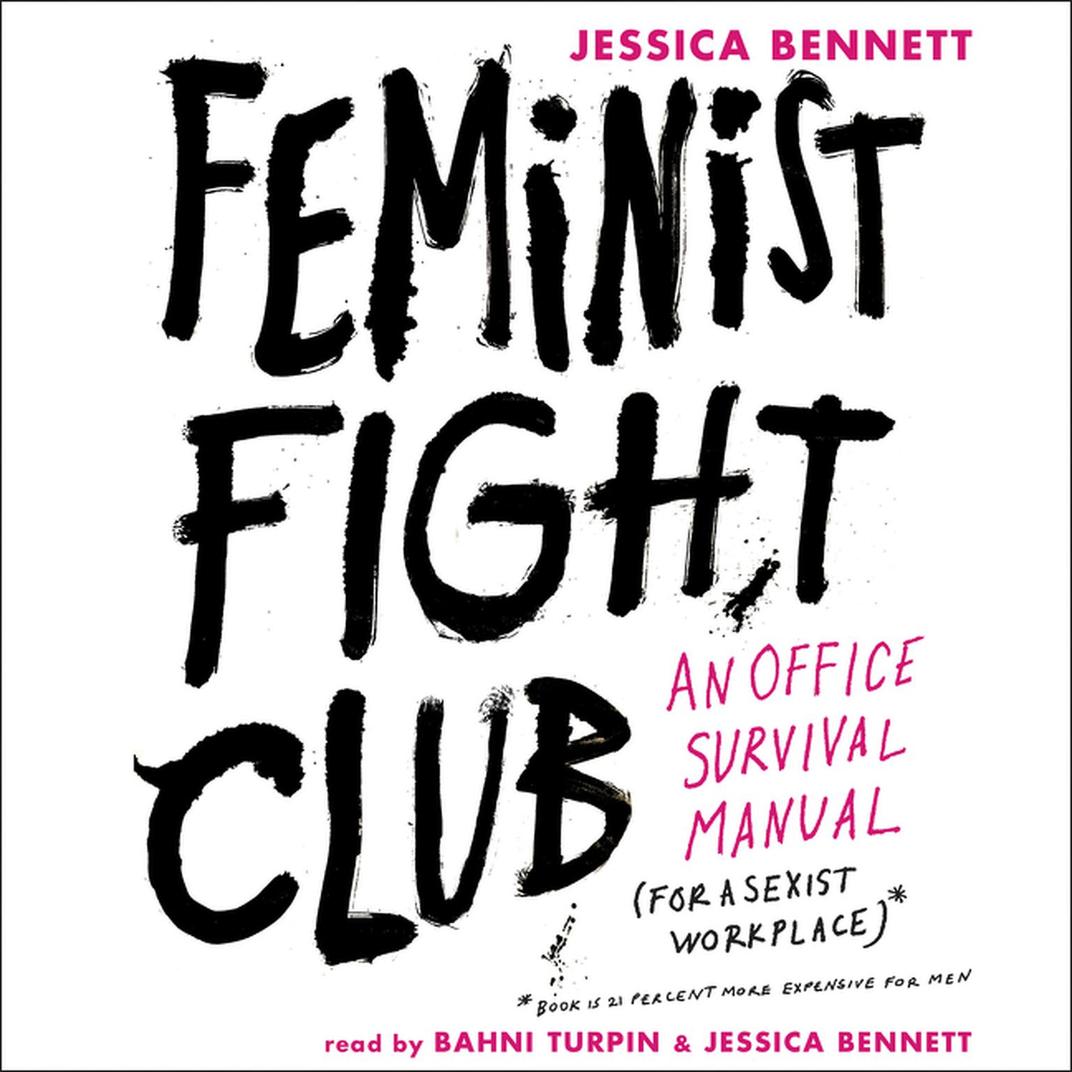 Printable Feminist Fight Club: An Office Survival Manual for a Sexist Workplace Audiobook Cover Art