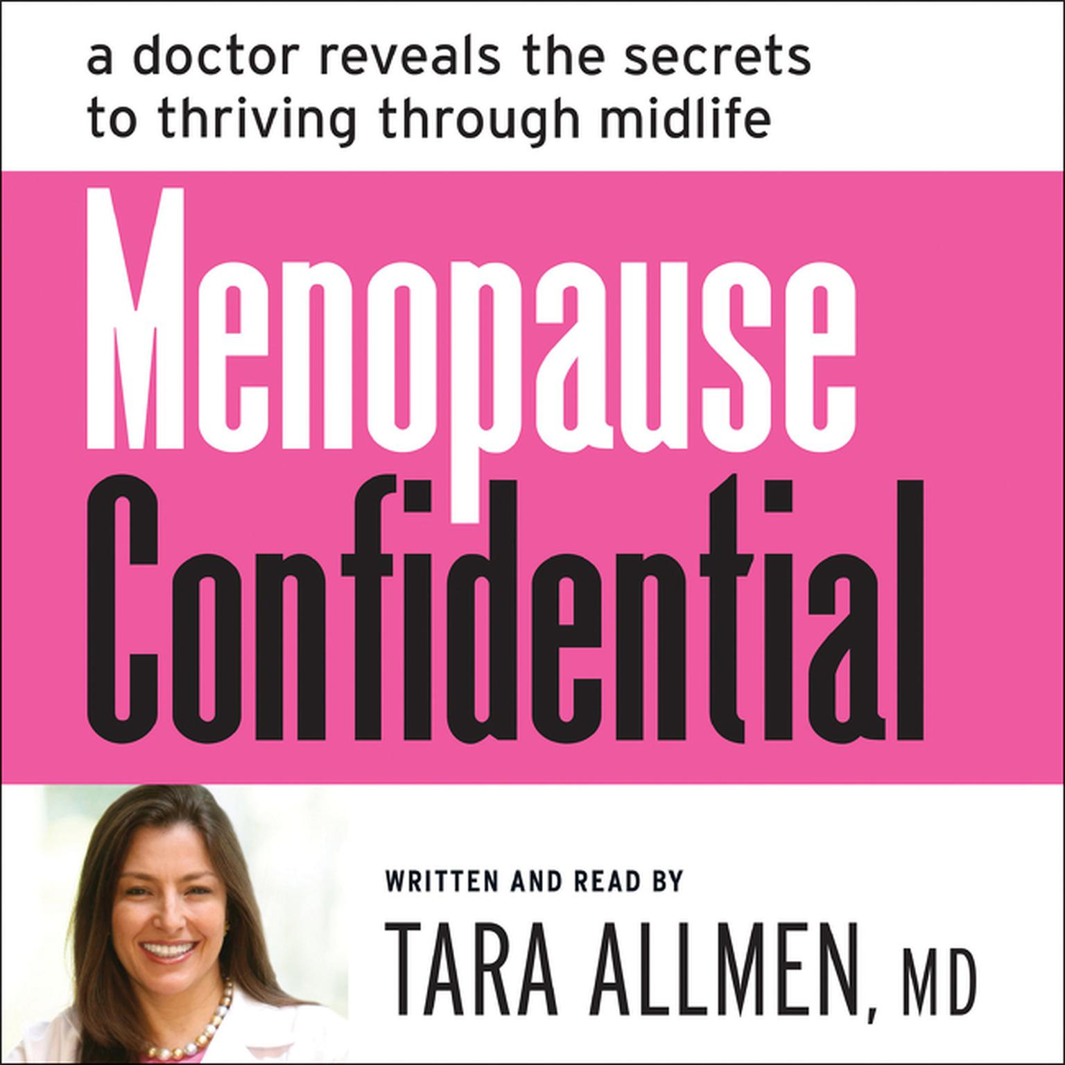 Printable Menopause Confidential: A Doctor Reveals the Secrets to Thriving Through Midlife Audiobook Cover Art