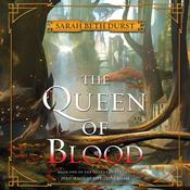 The Queen of Blood: Book One of The Queens of Renthia Audiobook, by Sarah Beth Durst