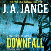 Downfall: A Brady Novel of Suspense, by J. A. Jance