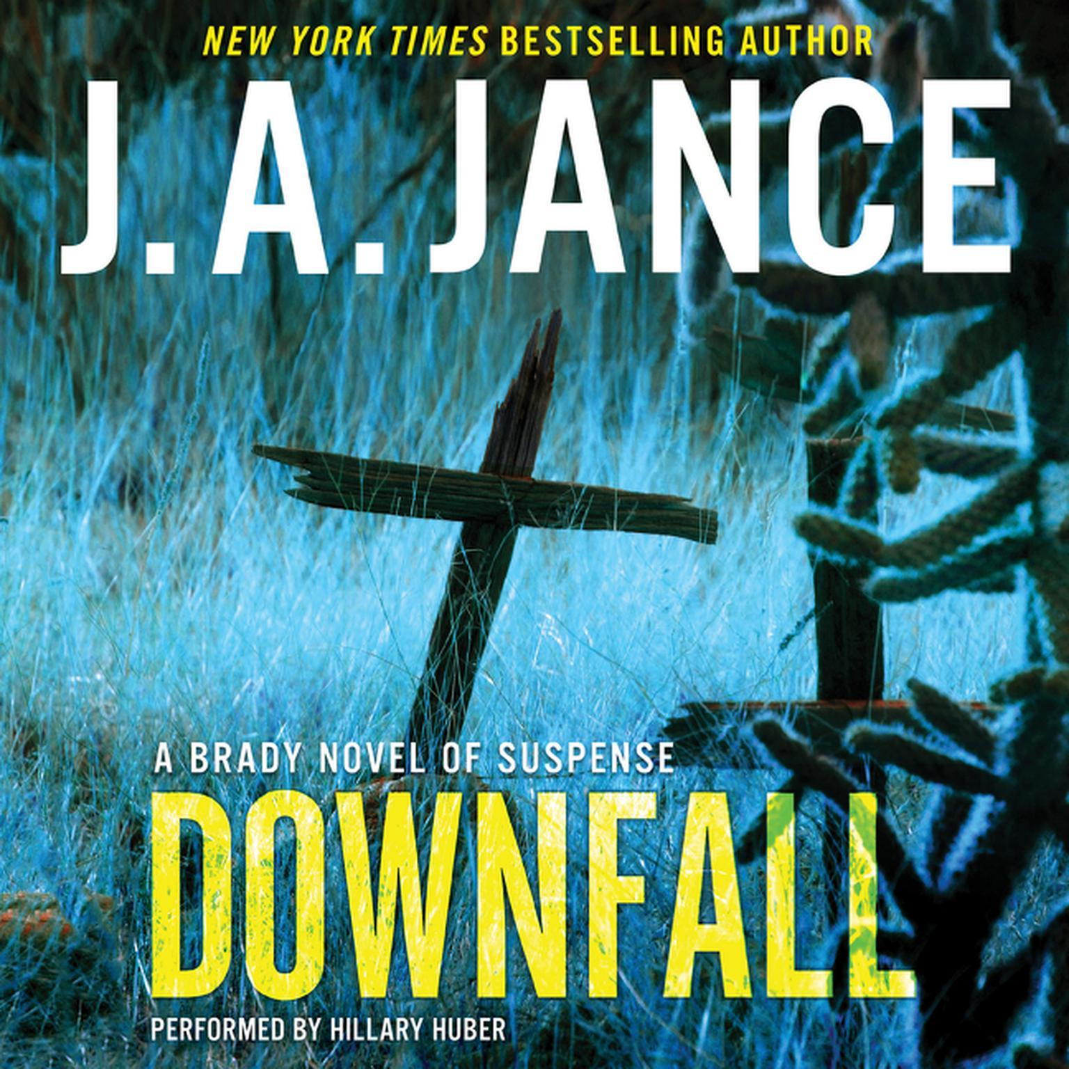 Printable Downfall: A Brady Novel of Suspense Audiobook Cover Art
