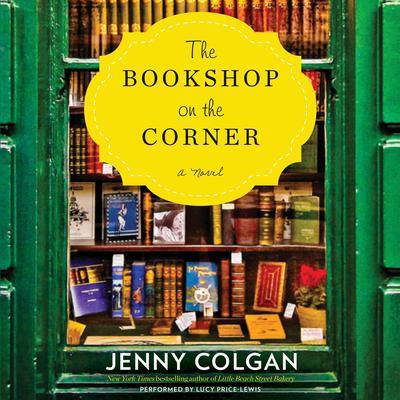 The Bookshop on the Corner: A Novel Audiobook, by Jenny Colgan