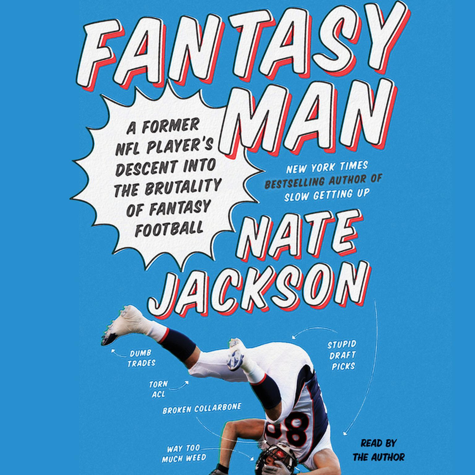 Printable Fantasy Man: A Former NFL Player's Descent into the Brutality of Fantasy Football Audiobook Cover Art
