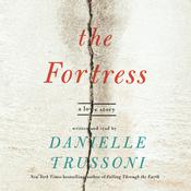 The Fortress: A Love Story Audiobook, by Danielle Trussoni