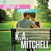 Ethan & Wyatt Trilogy: Getting Him Back, Boyfriend Material, and Relationship Status Audiobook, by K. A. Mitchell