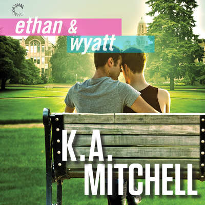 Ethan & Wyatt: Getting Him Back; Boyfriend Material; Relationship Status Audiobook, by K. A. Mitchell