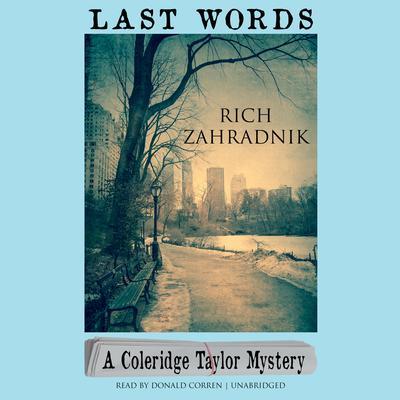 Last Words: A Coleridge Taylor Mystery Audiobook, by Rich Zahradnik