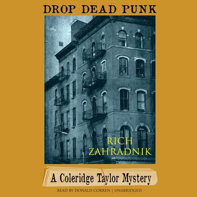 Drop Dead Punk: A Coleridge Taylor Mystery Audiobook, by Rich Zahradnik
