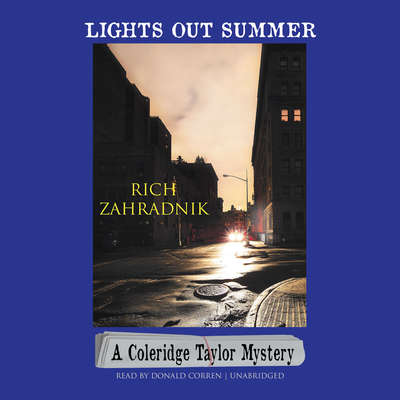 Lights Out Summer: A Coleridge Taylor Mystery Audiobook, by Rich Zahradnik