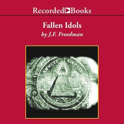 Fallen Idols Audiobook, by J. F. Freedman