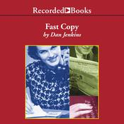 Fast Copy Audiobook, by Dan Jenkins
