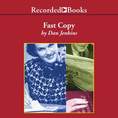 Fast Copy Audiobook, by Dan Jenkins