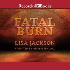 Fatal Burn Audiobook, by Lisa Jackson
