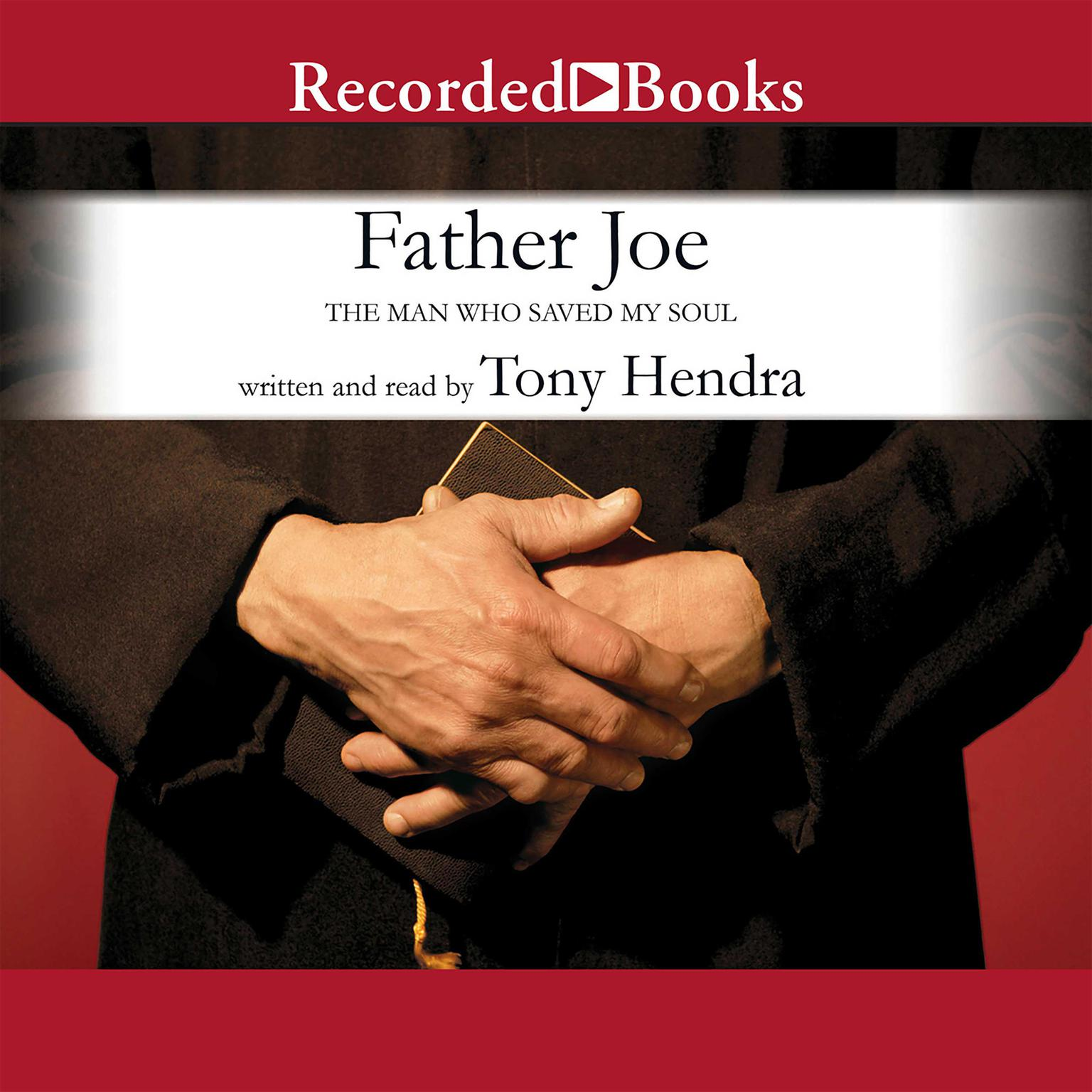 Printable Father Joe: The Man Who Saved My Soul Audiobook Cover Art