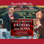 Fathers and Sons, by Ivan Turgenev