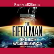 The Fifth Man, by John B. Olson, Randall Ingermanson