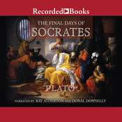 The Final Days of Socrates, by Plato