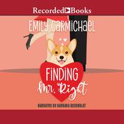 Finding Mr. Right, by Emily Carmichael