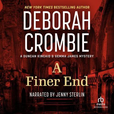 A Finer End Audiobook, by Deborah Crombie
