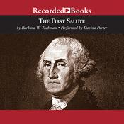 The First Salute: A View of the American Revolution Audiobook, by Barbara W. Tuchman